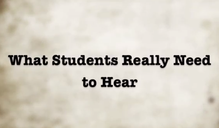 What Students Really Need to Hear